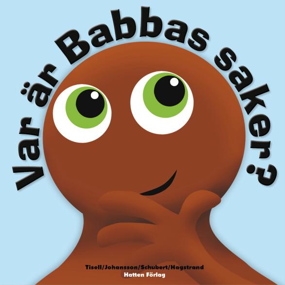 """Bok """"""""Var är Babbas saker"""""""" - Babblarna (Teddykompaniet)"""