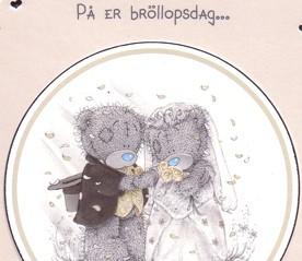 grattis på er bröllopsdag På er bröllopsdag, önskar vi er all lycka i framtiden, Me to you grattis på er bröllopsdag