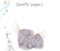 grattis pappa text Grattis pappa, det är din dag i dag, Me to you | Nalleriet.se grattis pappa text