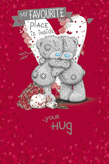 Kort, My Favourite Place Is Inside Your Hug - Me To You
